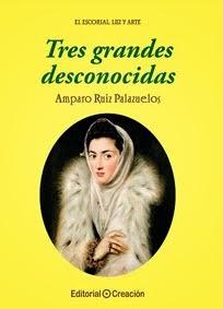 Libro 3º Colección El Escorial: Luz y Arte: Tres grandes desconocidas