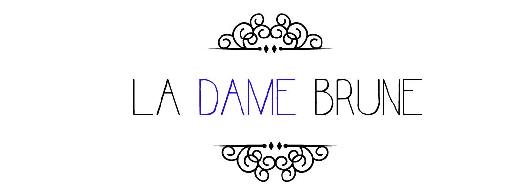 La Dame Brune | Photographies