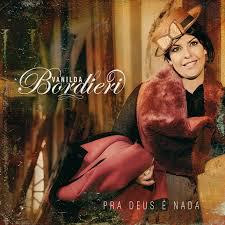 Vanilda Bordieri - Pra Deus  Nada- Play Back