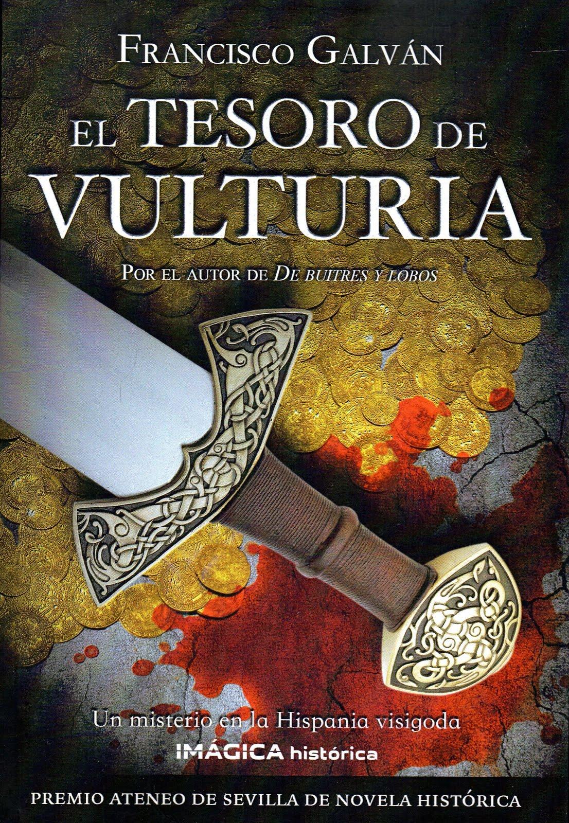 """El tesoro de Vulturia"" (2010) Premio Ateneo de Sevilla de novela histórica"