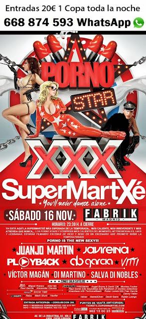 Supermartxe Porno en Fabrik Sabado 16 Noviembre