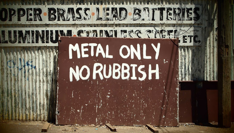 Metal Only. No Rubbish.
