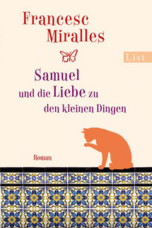 http://www.ullsteinbuchverlage.de/nc/buch/details/samuel-und-die-liebe-zu-den-kleinen-dingen-9783548609362.html