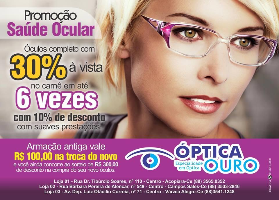Promoção na Óptica Ouro, Médico oftalmologista todas as quartas- feira
