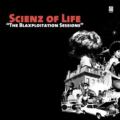 Scienz Of Life – The Blaxploitation Sessions (CD) (2006) (FLAC + 320 kbps)
