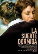 La suerte dormida (España, 2003, Ángeles González-Sinde)