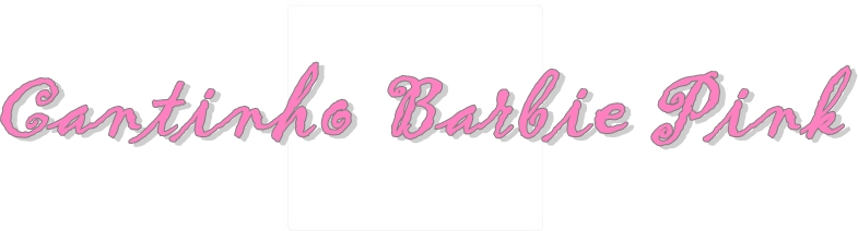 Cantinho Barbie Pink