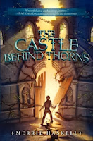 the castle behind thorns by merrie haskell book cover