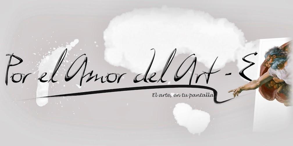 Por el Amor del Art-E