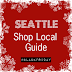 Seattle 2012 Holiday Shop Local Guide
