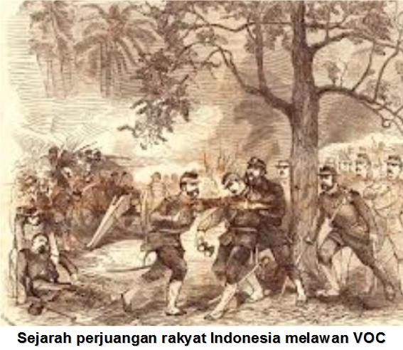 Sejarah Perjuangan Rakyat Indonesia Melawan Voc Materi