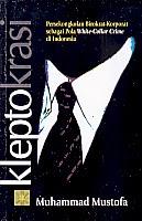 toko buku rahma: buku KLEPTOKRASI, pengarang muhammad mustofa, penerbit kencana