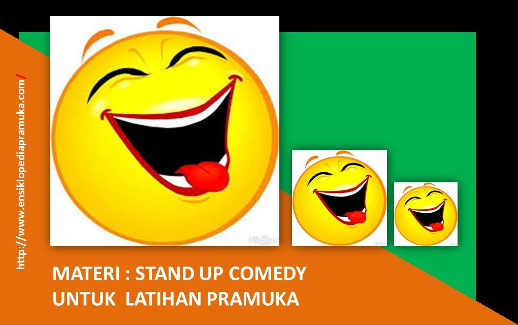 Stand Up Comedy : Materi & Inspirasi untuk Pembina Pramuka