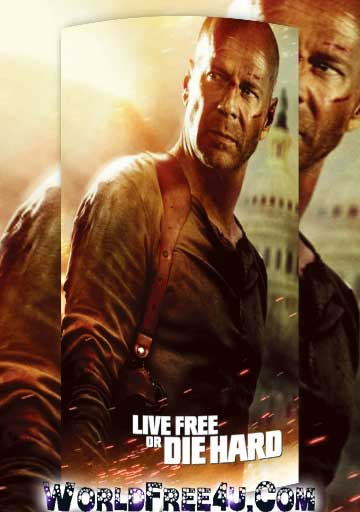 Poster Of Live Free or Die Hard (2007) In Hindi English Dual Audio 300MB Compressed Small Size Pc Movie Free Download Only At 300Mb.cc