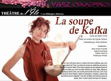 Théâtre de l'Île/ La soupe de Kafka