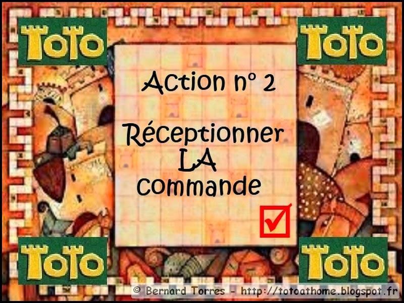 Action 2 : réception de la commande