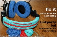 Fix it - reparieren ist nachhaltig