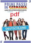 PRIMI PASSI IN GERMANIA GUIDA PER UN PRIMO ORIENTAMENTO