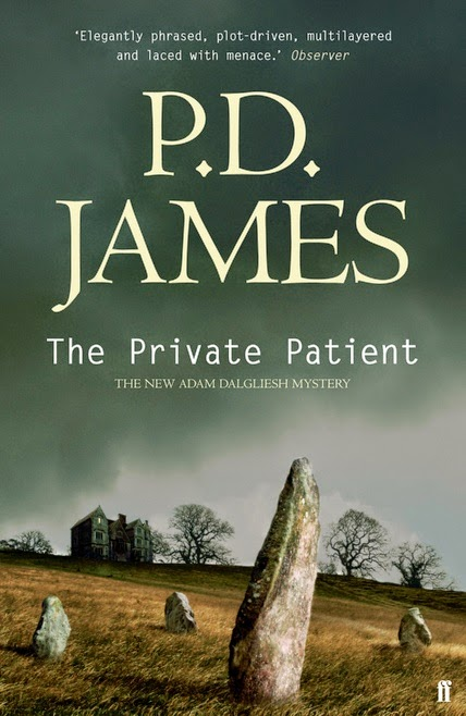 The Private Patient (Published in 2008) - Authored by P D James - Murder in a plastic surgery clinic