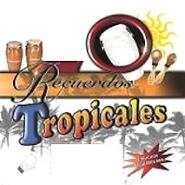 Recuerdos Tropicales
