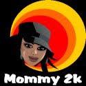 Mommy 2K