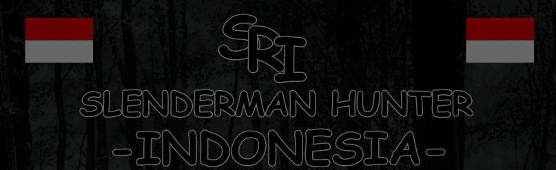 Slenderman Hunter Indonesia