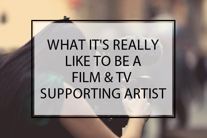 What It's Really Like to be a Film & TV Supporting Artist / Extra