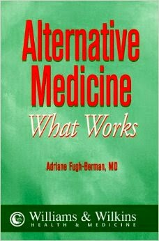 http://www.amazon.com/Alternative-Medicine-Comprehensive-Easy-Read/dp/0683304070