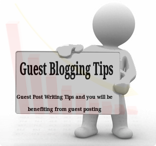 Guest Post Writing Tips and you will be benefiting from Guest Posting