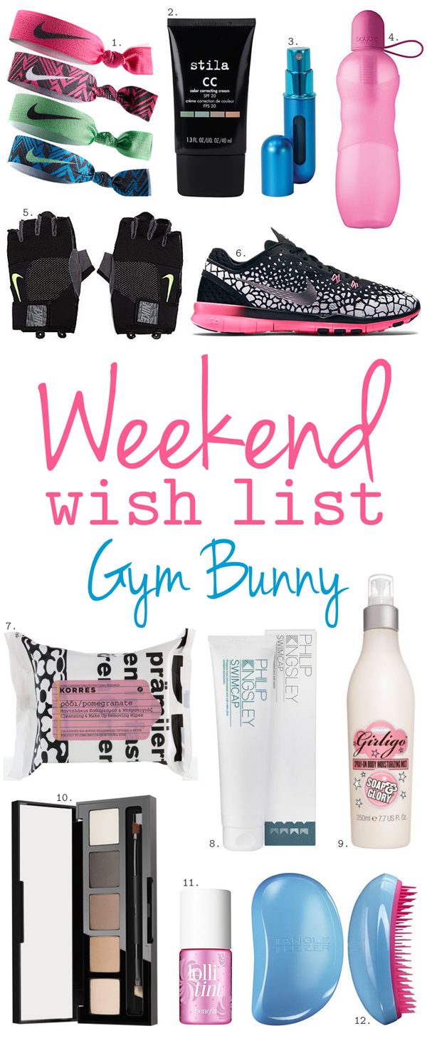 Weekend Wish List – Gym Bunny