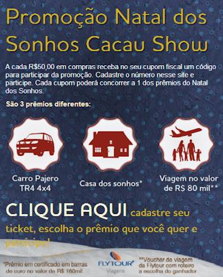 """PROMOÇÃO """"NATAL DOS SONHOS CACAU SHOW"""" 2012"""