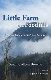Susan's memoir about transforming an old clearcut into a little homestead.