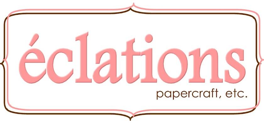 Eclations Papercraft, Etc.