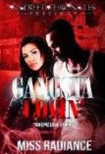 Gangsta Lovin' by Miss Radiance