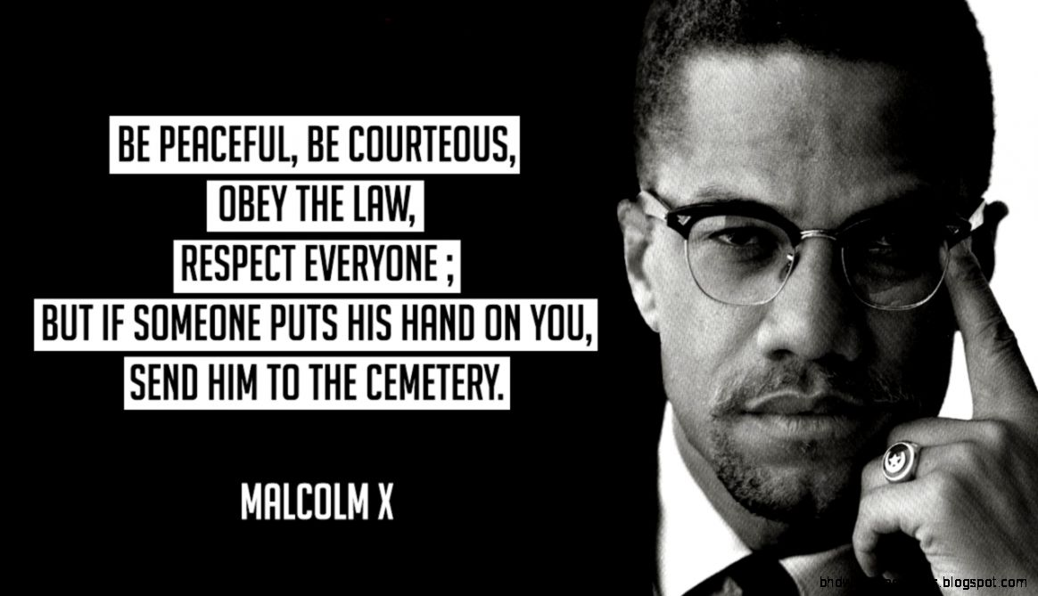 96 Interesting Malcolm X Quotes   Over The Top Mag