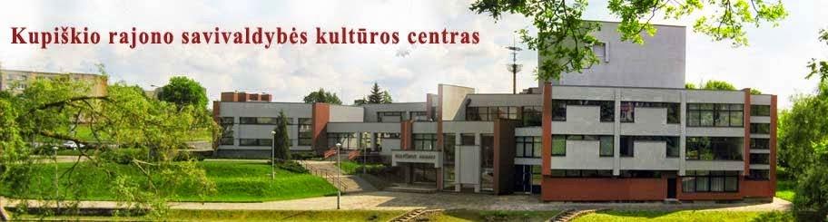 Kupiškio rajono savivaldybės kultūros centras