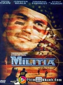 Vụ Khủng Bố Thất Bại - Militia