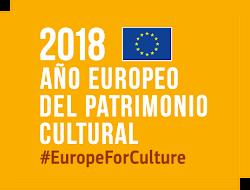 AÑO EUROPEO DEL PATRIMONIO CULTURAL 2018