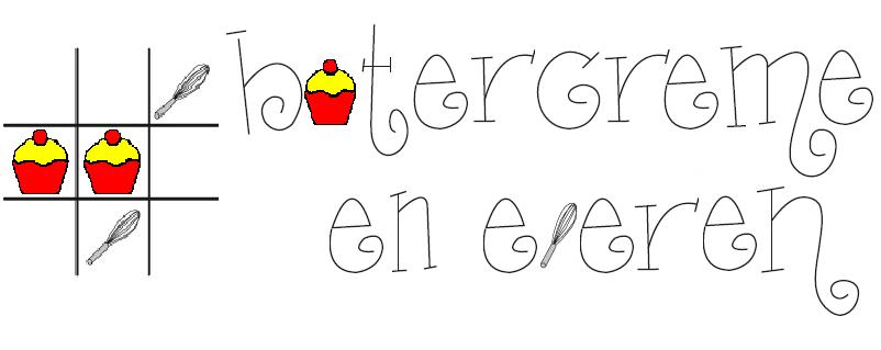 Botercrème en Eieren