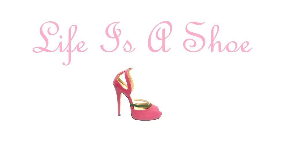 Life's a shoe