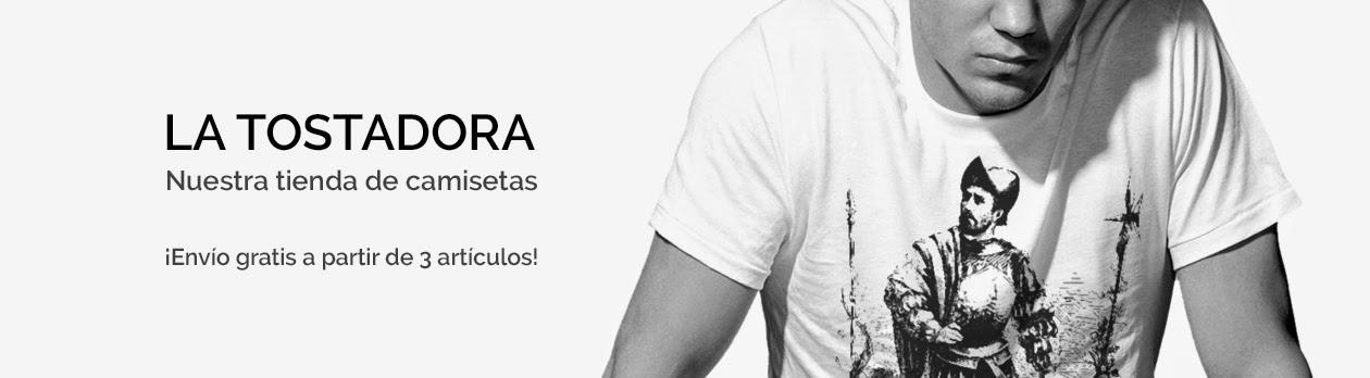 Camisetas ::: La Tostadora