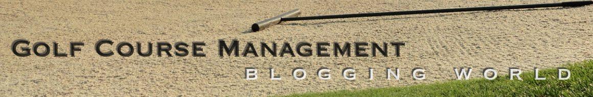 Golf Course Management  Blogging World