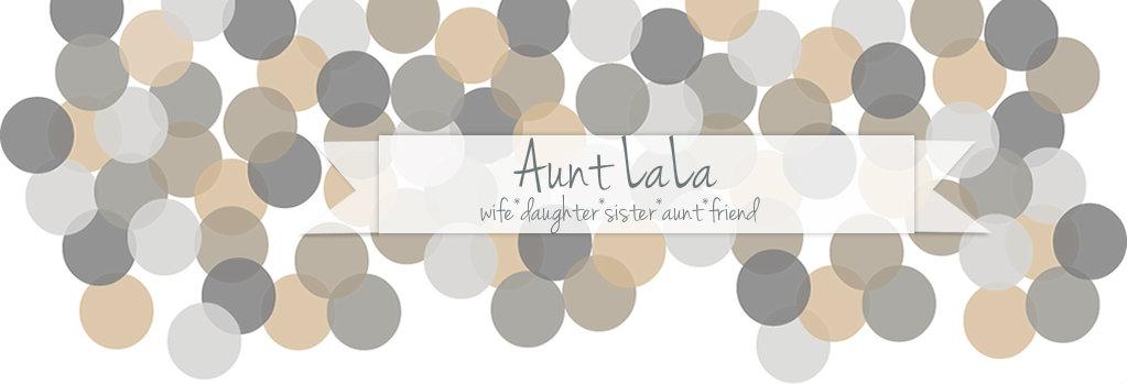 Aunt LaLa