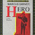 Marcus Garvey, Hero: A First Biography by Tony Martin