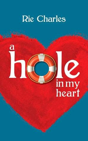 Cover of A Hole In My Heart