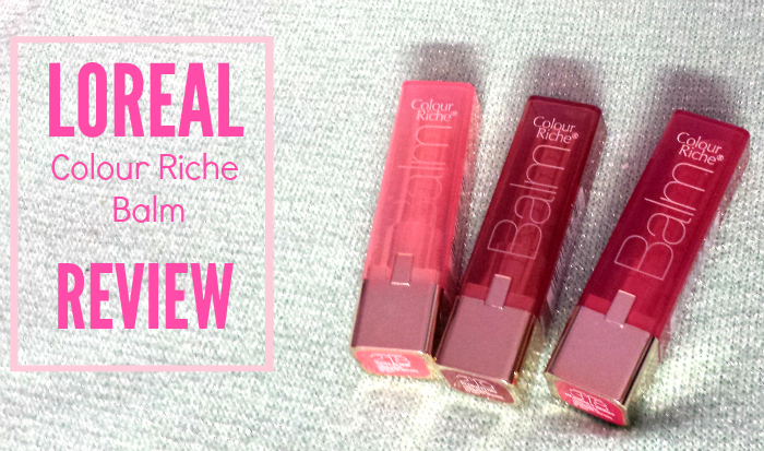 Review Loreal Colour Riche Balm Makeup With A Heart