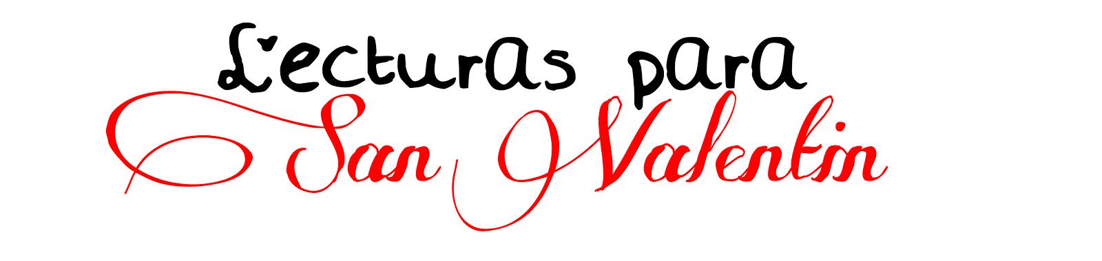 12 lecturas para empezar en San Valentín.