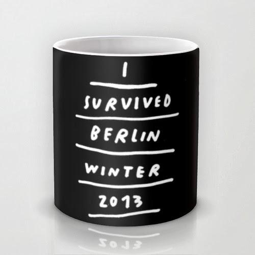 http://society6.com/wastedrita/BERLIN-2013-71g_Mug#27=199