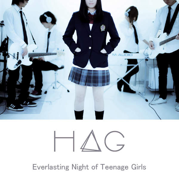 [Album] H△G – Everlasting Night of Teenage Girls (2015.12.23/MP3/RAR)