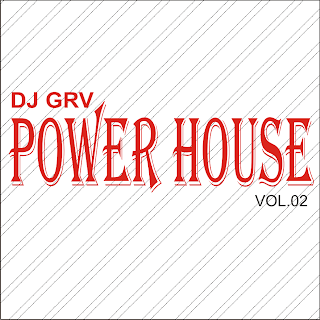 DJ GRV POWER HOUSE 02